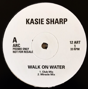 "Kasie Sharp - Walk On Water (12"") (Promo) (VG-/G)"